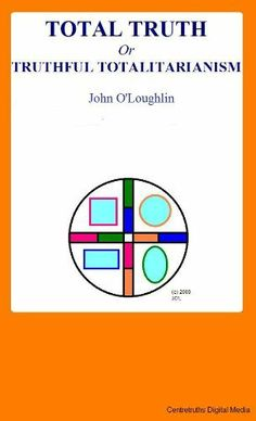 Total Truth by John O'Loughlin, http://www.amazon.co.uk/dp/B004LB59NW/ref=cm_sw_r_pi_dp_jYBOsb1TQVTFN