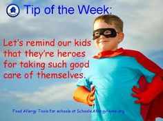 Let's remember to let our kids know how proud we are of them for taking such good care of themselves!    For food allergy tools for schools see http://www.allergyhome.org/schools/