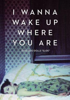 """Slide"" - Goo Goo Dolls #lyrics #music #slide #googoodolls"