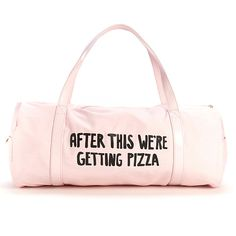 LOL! This made us chuckle! This pink gym bag is just what we need... us girls can eat as much pizza as we want if we go to the gym right? ;) xx