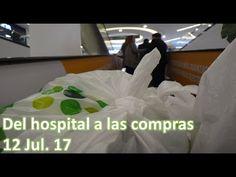 Del hospital a las compras - 12/07/17