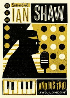 Ian Shaw poster designed by Telegramme Studio Graphic Design Typography, Graphic Design Illustration, Retro Typography, Concert Posters, Music Posters, Festival Posters, Band Posters, Jazz Poster, Gig Poster