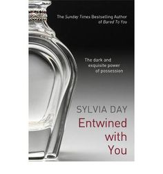 Entwined With You (Crossfire, book by Sylvia Day Won't be released until May 2013 -AHHH! Can not wait until this comes out! ♥ So happy to finally see a book cover! Books To Buy, I Love Books, Great Books, Books To Read, My Books, Amazing Books, Sylvia Day, Book Boyfriends, Romance Novels