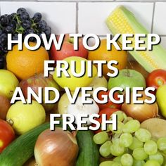 storing fruits and veggies, how to, organizing, storage ideas Fruit And Vegetable Storage, Fruit Storage, Food Storage, Cooking Tips, Cooking Recipes, Healthy Recipes, Healthy Foods, Fruits And Veggies, Fruits And Vegetables