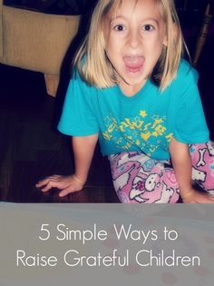 A nice article on how to raise grateful children. Gives 5 simple ideas on how to put it into practice with your kids.