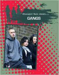 Gangs / James BOW - Gangs exist in places all over the world. The United States, however, is believed to have more gangs than any other country in the world. This book provides a comprehensive overview of the issues surrounding gangs, including how and why young people are lured into gangs and the consequences of gang involvement. Firsthand accounts and current statistics provide an insightful look at this issue.