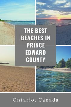 locals guide to the best beaches around Picton in Prince Edward County, Ontario. Cool Places To Visit, Places To Travel, Prince Edward County Ontario, Canadian Travel, Canadian Rockies, Ontario Travel, Toronto Travel, Ontario Beaches, Florida Travel