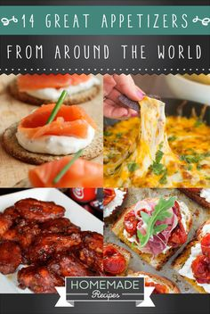 14 Great Appetizers From All Around The World | http://homemaderecipes.com/14-great-appetizers/