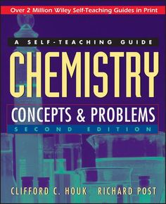 Chemistry: Concepts and Problems: A Self-Teaching Guide b... https://smile.amazon.com/dp/0471121207/ref=cm_sw_r_pi_dp_x_8WL6xbYC4ZJNV