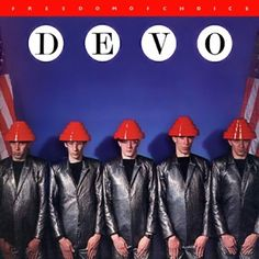 Devo - Freedom of Choice (1980)