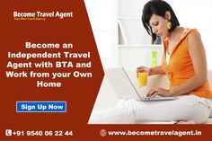Start your travel agency business without any prior experience, you can become an Independent Travel Agent with STA and work from your own home. http://www.becometravelagent.in/