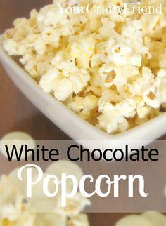 Super Easy Sweet & Salty snack @ YourCraftyFriend.com  #White Chocolate Popcorn #recipe #dessert