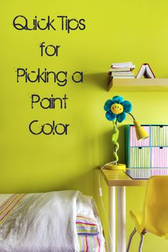 Quick Tips for Picking a Paint Color
