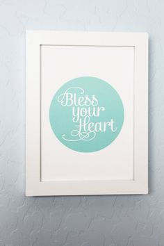 Bless Your Heart Southern Print by ShopCF on Etsy, $7.00