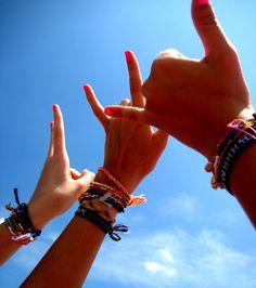 Shaka. I Love You. Peace. <3