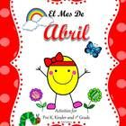 "Abril  The Bundle ""El Mes de Abril"" is designed for the pre-k, kindergarten, or first grade bilingual teacher. It includes everything you need to p..."