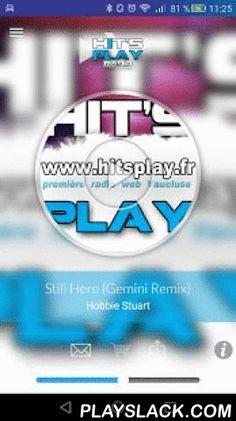 Hits Play  Android App - playslack.com ,  Hit's Play est une webradio sans pub d'ambiance Pop Rock, deep House, Latine, et de Hits du moment , c'est aussi la première plateforme musicale du Vaucluse représentant les artistes nouveaux, en webradio...Forum espace DJ, forum étudiant, communauté et bon plan du moment, agenda soirée week end, cadeaux et partenaires, programme cinéma. ----------------------------------L'application de Hit's Play est réalisée via Radio Kingwww.radioking.fr Play hit…