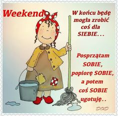 True Quotes, Funny Quotes, Weekend Humor, Magic Words, Happy Weekend, Man Humor, Motto, Funny Moments, Good Morning