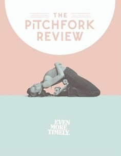 The Pitchfork Review (US)