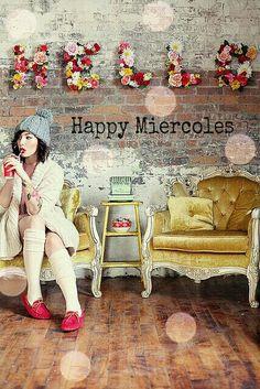 happy miercoles!