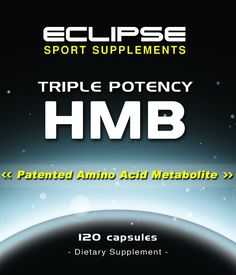 HMB or Beta-hydroxy-methylbutyrate is produced in the body from proteins containing the amino acid Leucine.  This may promote speeding up the muscle building process and gains in strength. Eclipse Sport Supplement makes a great high quality HMB that anyone can take looking to preserve muscle mass and promote gains in strength.  Eclipse Sport Supplements' HMB is a great supplement to add on into any athletes supplement regiment. Cost effective and high quality.