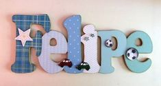 names boy country Felipe em MDF e scrap no Diy And Crafts, Arts And Crafts, Country Crafts, Country Names, Letters For Kids, Baby Shawer, Letter A Crafts, Craft Business, Wooden Letters