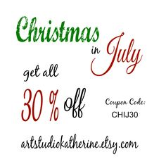 Christmas in July 2016 Save 30% on all purchases Coupon code: CHIJ30  artstudiokatherine.etsy.com Christmas In July, Coupon Codes, Coupons, Coding, Etsy, Coupon, Programming