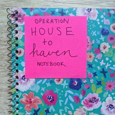Home Project Notebook: Operation House to Haven – Let's Live and Learn