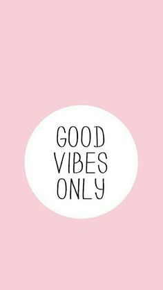 Good vibes only #wallpaper #background