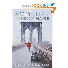 Someday, Someday, Maybe: A Novel: Lauren Graham: 9780345532749: Amazon.com: Books