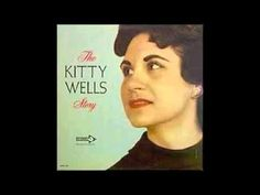 It Wasn't God Who Made Honky Tonk Angels - Kitty Wells & Hank Thompson. I remember my mom singing this song when I was around 5-6 yrs old or maybe even younger than that. I always remembered it.