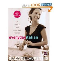 Everyday Italian: 125 Simple and Delicious Recipes.  My favorite of Giada's cookbooks.  Though I wish there were MORE pics of the food and LESS of Giada.  The recipes are still easy and delicious, regardless, and this is what counts.