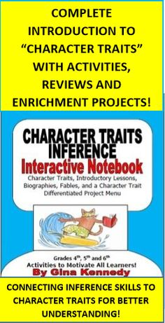"""COMPLETE CHARACTER TRAIT UNIT! HIGHER LEVEL THINKING, BIOGRAPHIES, FABLES, AND ENRICHMENT PROJECTS! 100% COMMON CORE ALIGNED!!  COMMON CORE and STAAR Aligned: This """"Character Trait/ Inference Interactive Notebook"""" is a must have for any 4th, 5th or 6th grade teacher.  Included are introductory lessons, biographies  and fables in which they must identify character traits and much more!"""