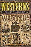 #7: Marvel Westerns: Outlaw Files #1 VF/NM ; Marvel comic book