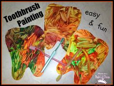 painting with toothbrushes - perfect art activity for dental health & good brushing