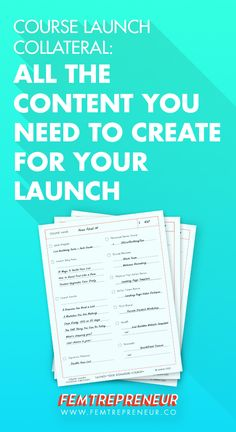 There are a lot of moving parts to think about when you go to launch a course. To help you out, we've compiled a comprehensive list of all the content that you need for your launch - emails, webinars, blog posts, and more! http://www.femtrepreneur.co/blog/course-launch-collateral