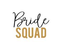 Free SVG cut file - Bride Squad