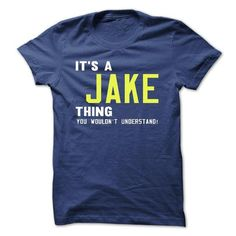 its a JAKE Thing You Wouldnt Understand ! - T Shirt, Hoodie, Hoodies, Year,Name, Birthday - #gift for her #wedding gift. its a JAKE Thing You Wouldnt Understand ! - T Shirt, Hoodie, Hoodies, Year,Name, Birthday, grandparent gift,small gift. PURCHASE NOW =>...