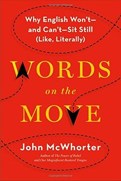 Words on the Move: Why English Won't - and Can't - Sit St... https://www.amazon.com/dp/1627794719/ref=cm_sw_r_pi_dp_x_2uLSybGY2CF71