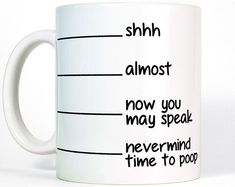 Poop Mug-Shhh Almost Now You May Speak Coffee by MostToastyGoods gift for christmas Funny Mug Coffee Mug with Lines Funny Gift for Men or Women Dad Birthday Gift Mens Gift Funny Dad Gift for Dad Christmas Gift from Daughter Novelty Gifts For Him, Funny Gifts For Him, Funny Gifts For Friends, Funny Fathers Day Gifts, Friend Gifts, Diy Christmas Gifts For Dad, Diy Gifts For Dad, 30 Gifts, Christmas Coffee