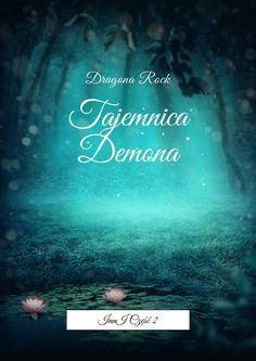 """Tajemnica Demona - Dragona Rock - """"Tajemnica Demona"""" touzupełnienie pierwszej części świata """"Innych"""", wktórej nasi młodzi bohaterowie spędzają razem swoje pierwsze wakacje, przyokazji obchodząc swoje 13 (Marielle) i14 (Dante) urodziny"""