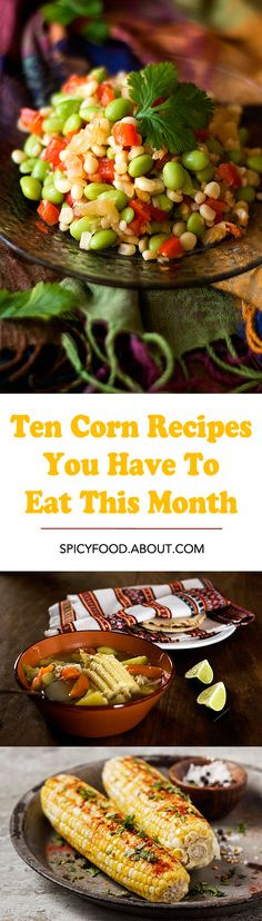 Ten #Corn Recipes You Have To Eat This Month | From #Snacks To Hearty Mains, There's Something for Everyone