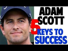 Adam Scott slow mo.... (8) Adam Scott Golf Swing Analysis - Don't Let These Myths Fool You! - YouTube