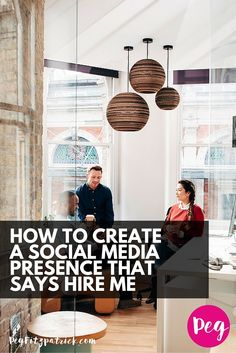 How to Create a Social Media Presence That Says Hire Me