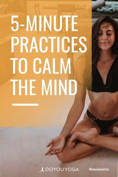 5 Simple 5-Minute Practices to Calm the Mind #yoga #meditation #mindfulness Feeling Stressed, Stressed Out, Just Lyrics, Yoga For You, Surya Namaskar, Daily Meditation, Get Moving, Intense Workout, Public Speaking