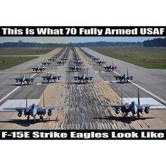USAF. Scared yet? Same planes josh is training on to be a crew chief for! Go F-15's!