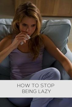 How to stop being lazy #psychology, #lifehacks, #howto