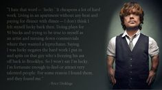 Awesome quote by Peter Dinklage | High Octane Humor