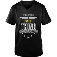 SYED It's a SYED thing you wouldn't understand shirts #gift #ideas #Popular #Everything #Videos #Shop #Animals #pets #Architecture #Art #Cars #motorcycles #Celebrities #DIY #crafts #Design #Education #Entertainment #Food #drink #Gardening #Geek #Hair #beauty #Health #fitness #History #Holidays #events #Home decor #Humor #Illustrations #posters #Kids #parenting #Men #Outdoors #Photography #Products #Quotes #Science #nature #Sports #Tattoos #Technology #Travel #Weddings #Women