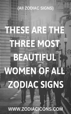 THESE ARE THE THREE MOST BEAUTIFUL WOMEN OF ALL ZODIAC SIGNS - Zodiacicons #zodiacicons #zodiacsigns #astrology #horoscopes  #zodiaco #love #dailyhoroscope #sexuality #sex #entertainment #sad #love #Aries #Cancer #Libra #Taurus #Leo #Scorpio #Aquarius #Gemini #Virgo #Sagittarius #Pisces #zodiac_sign #zodiac #facts #zodiac_sign_facts Virgo And Taurus, Zodiac Signs Sagittarius, Libra Quotes, All Zodiac Signs, Sagittarius Facts, Zodiac Sign Facts, Cancer Zodiac Women, Sagittarius Women, Pisces Woman